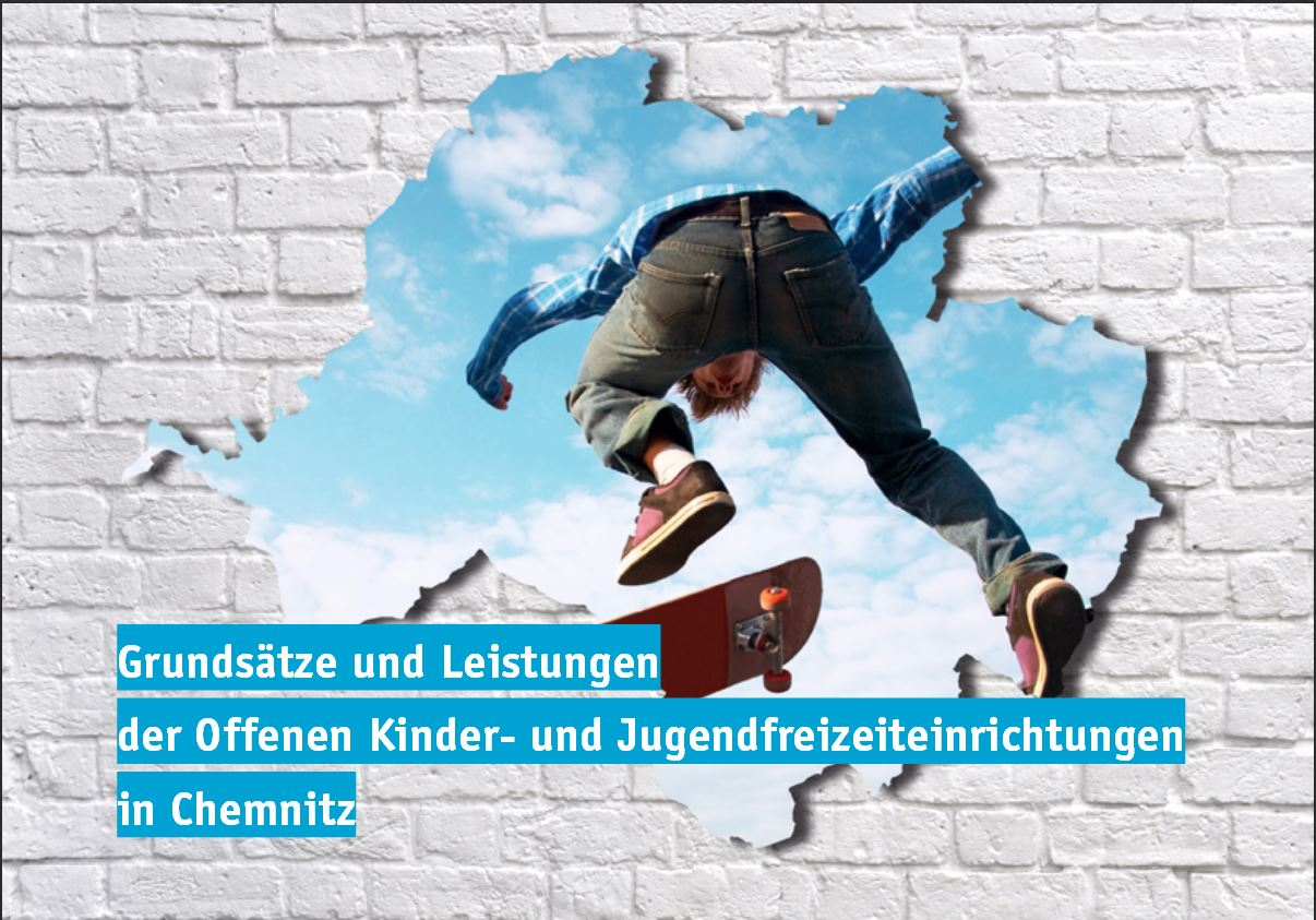 Chemnitzer Rahmenkonzept zu Offenen Kinder- und Jugendfreizeiteinrichtungen