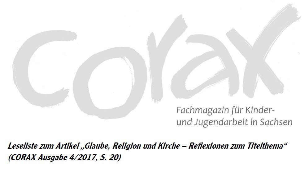 """Leseliste zum Artikel """"Glaube, Religion und Kirche"""" CORAX 4/2017"""